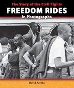Civil rights activists, black and white, understood the dangers of the Freedom Rides. They knew opposition would be fierce, but they did not care. It was worth the risk in the pursuit of African-American rights. Through captivating primary source photographs, author David Aretha examines this fight for equality in the Civil Rights Movement.