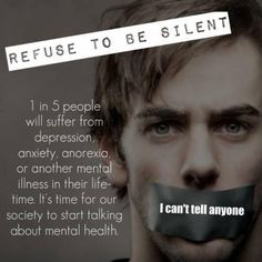 1 in 5 people will suffer from depression, anxiety, anorexia, or other mental illness in their lifetime. Mental Disorders, Bipolar Disorder, Panic Disorder, Mental Illness Awareness, Anxiety Awareness, Disability Awareness, Stop The Stigma, Mental Health Stigma, Depression Symptoms