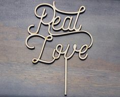 Real Love cake topper