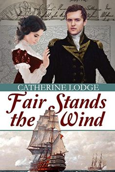 Fair Stands the Wind by Catherine Lodge