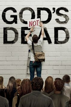 GOD'S NOT DEAD!!!! Spread the word!