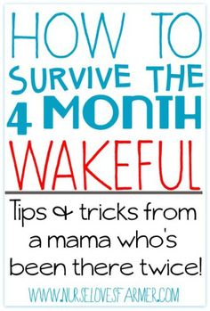 The 4 month wakeful period is a very real thing! I've been there twice and I've got some tips and tricks on how to get through it!