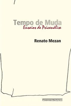 TEMPO DE MUDA - - Grupo Companhia das Letras