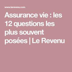Assurance vie : les 12 questions les plus souvent posées | Le Revenu