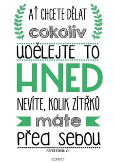 Dnes by to šlo...tak neváhejte a užijte si prima sobotu ☕️#sloktepo #motivacni #hrnky #miluji #kafe #zivot #mujzivot #mujsen #mojevolba #citaty #inspirace #darek #stesti #domov #dokonalost #dobranalada #czechboy #czechgirl #czech #prague #sranda