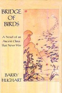 """Bridge of Birds"" by Barry Hughart (Ancient China)"