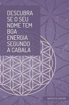Use a Cabala para saber se seu nome tem boa energia - WeMystic Brasil Seu nome tem boa energia?