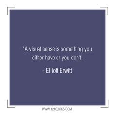 20 Inspiring Photography Quotes from Master Photographer Elliott Erwitt