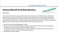 70-412 is the third and final exam that completes the MCSA Server 2012 certification. As the certification title suggests, it has a strong focus on configuring advanced Windows Services in 2012 R2. Pdf dumps provide you the most up to date Microsoft 70-412 examination Questions with the most exact answers that you might no longer find products of such high-quality anywhere inside the market.
