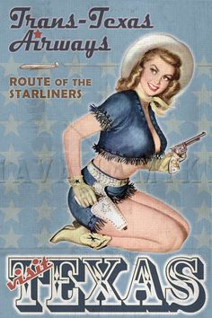 TEXAS Cowgirl Travel Vintage Pinup Poster Print with Starship Airlines Airplane - BLUE by CarlsonBrands on Etsy https://www.etsy.com/listing/208275836/texas-cowgirl-travel-vintage-pinup