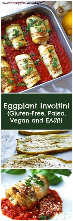 Bursting with fresh Italian flavor this Eggplant Involtini is easy to to make, healthy, dairy free, gluten-free and paleo!