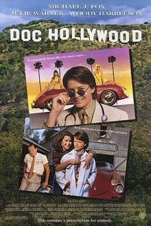 Doc Hollywood is a 1991 American romantic comedy film based on the book, What? Dead...Again?, by Neil B. Shulman, M.D. The film stars Michael J. Fox, Julie Warner, Woody Harrelson and Bridget Fonda. It was directed by Michael Caton-Jones. Dr. Benjamin Stone (Michael J. Fox) is a hotshot young surgeon who longs to leave the drudgery of a Washington, D.C. emergency room and finally leaps at his chance at more money and less death as a plastic surgeon in Beverly Hills.