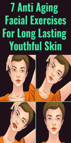 7 Anti Aging Facial Exercises For Long Lasting Youthful Skin – Schminken – skincare Anti Aging Facial, Best Anti Aging, Anti Aging Cream, Anti Aging Skin Care, Natural Health Tips, Natural Health Remedies, Health And Beauty Tips, Yoga Fitness, Fitness Nutrition