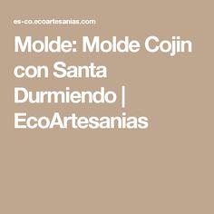 Molde: Molde Cojin con Santa Durmiendo | EcoArtesanias