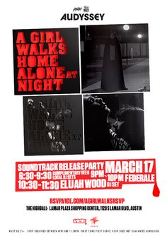 VICE Presents A Girl Walks Home Alone At Night: Soundtrack Release Party | Tuesday, March 17, 2015 | 6:30-11:30pm | The Highball at Alamo South Lamar: 1120 S. Lamar Blvd., Austin, TX | Complimentary beer & local DJ sets 6:30-9:30pm | 9-10pm Federale | 10:30-11:30pm Elijah Wood DJ set | Free with RSVP: http://rsvp.vice.com/agirlwalksrsvp/