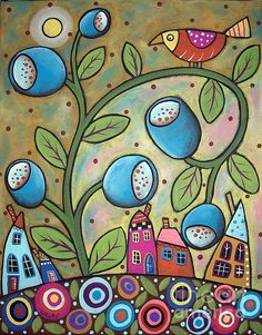 Tulip Town Painting by Karla Gerard/....I especially like the folk art looking bird in this piece. Cute.