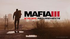 Mafia 3 System Requirements PC (2016)