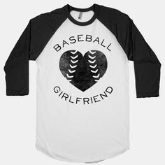 #Baseball #Girlfriend (Baseball Tee)