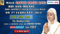 07th February Schedule of Tata Sky Active Devotion Gurbani Channel..  Watch Channel no 1051 on Tata Sky to listen to Gurbani 24X7.. Give A Missed Call On 09290192901 Facebook - https://www.facebook.com/nirmolakgurbaniofficial/  Twitter - https://twitter.com/GurbaniNirmolak Downlaod The Mobile Application For 24 x 7 free gurbani kirtan - Playstore - https://play.google.com/store/apps/details?id=com.init.nirmolak&hl=en App Store…