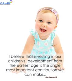 I believe that investing in our children's  #development from the earliest age is the single most important contribution we can make...