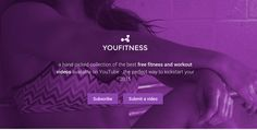 A curated collection of the best free videos on fitness available on YouTube - http://www.youfitness.me/