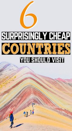Cheap countries to visit when youre broke. Why should lack of money make travel impossible? Well, with just a bit of budgeting and planning, it shouldnt! Here are 6 surprisingly affordable destinations. Get out there and see the world, friends! #BudgetTravel #CheapDestinations #CheapCountries #CheapTravel #FreeTravel #TravelOnABudget #CheapLocations