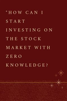 How can I start investing on the stock market with zero knowledge? | The X King Small Business Marketing, Business Tips, Online Business, Investing Apps, Stock Market Investing, Affiliate Marketing, Online Marketing, Understanding The Stock Market, Messages