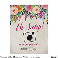 Floral Watercolor flowers Wedding Hash Tag Sign Size: x Gender: unisex. Material: Value Poster Paper (Matte). Wedding Props, Wedding Signs, Wedding Ideas, Rustic Wedding, Watercolor Wedding, Watercolor Flowers, Wedding Hashtag Sign, Create Your Own Poster, Wedding Posters