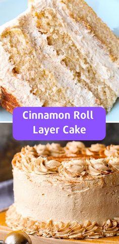 Cocinando con Alena: 6 Best Cake Recipes from Scratch Cinnamon Roll Layer Cake Layer Cake Recipes, Homemade Cake Recipes, Best Cake Recipes, Baking Recipes, Dessert Recipes, Best Birthday Cake Recipe, Layer Cakes, Wedding Cake Recipes, Delicious Recipes