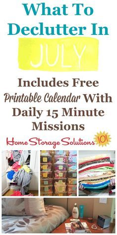 Free printable July decluttering calendar with daily 15 minute missions, listing exactly what you should declutter this month. Follow the entire Declutter 365 plan provided by Home Storage Solutions 101 to declutter your whole house in a year.