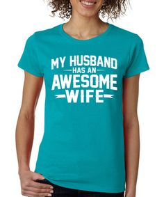 Look what I found on #zulily! Tropical 'Awesome Wife' Crewneck Tee #zulilyfinds