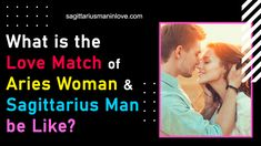 What is the Love Match of Aries Woman & Sagittarius Man be Like? Sagittarius Man In Love, Aries And Leo, Aries Woman, Genuine Friendship, Fire Signs, Feeling Happy, New Experience, Things To Come, Relationship