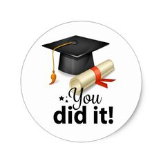 You Did It! Graduation Sticker Yay it's graduation time! Graduation party ideas to inspire your grad's celebration. Graduation Cap Images, Graduation Logo, Graduation Clip Art, Graduation Cards Handmade, Graduation Stickers, Graduation Decorations, Graduation Gifts, Graduation Drawing, Balloon Decorations