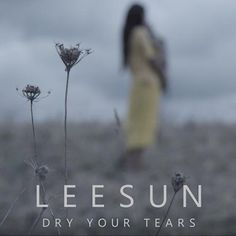 """LeeSun's """"Dry Your Tears"""" is an apt introduction to the powerful and emotional themes that will be underlying this highly anticipated full-length record release from a songstress who holds a no-barred attitude towards music-making. #TCCReview #LeeSun #DryYourTears"""