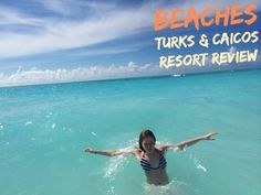 More Than You Ever Wanted to Know About Beaches Turks and Caicos All-Inclusive Caribbean Family Resort with Video   Photo Gallery