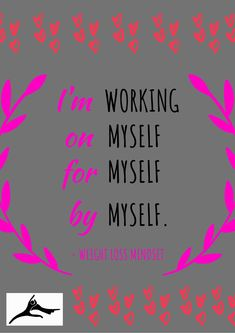 Working On Myself, Work On Yourself, Make It Simple, Mindset, Coaching, Weight Loss, Marketing, Quotes, Training