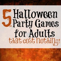 Here are some easy Halloween Party Games for Adults that will cost you nothing. Adults can have fun at Halloween too without breaking the bank.