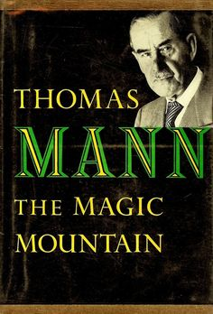 The Magic Mountain by Thomas Mann (1924) | The 25 Most Challenging Books You Will Ever Read