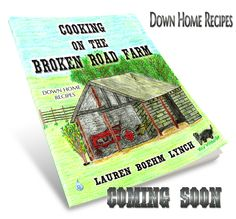 Pre-Sale has begun!!!http://www.fountainbluepublishing.com/store/c40/PRE-SALE_Cooking_on_the_Broken_Road_Farm.html