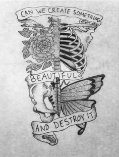 Can we create something beautiful and destroy it- Pierce The Veil