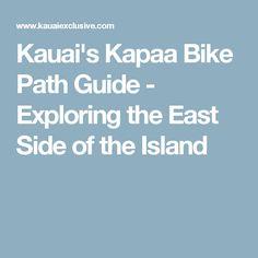 Kauai's Kapaa Bike Path Guide - Exploring the East Side of the Island
