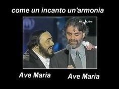 Bocelli e Pavarotti - Ave Maria