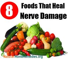 8 Foods that Heal Nerve Damage. I have nerve damage that no one has come up with a diagnosis for the causes.