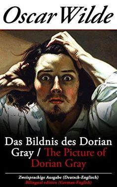 180 SvDas Bildnis des Dorian Gray / The Picture of Dorian Gray - Zweisprachige Ausgabe (Deutsch-Englisch) / Bilingual edition (German-English), http://www.amazon.de/dp/B00LL3S8XQ/ref=cm_sw_r_pi_awdl_xEuBvb1V8JW4T