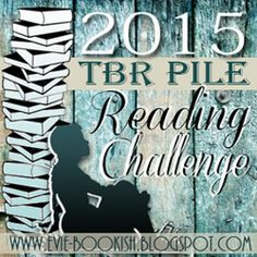 The Book Connection: The 2015 TBR Pile Reading Challenge Sponsored by Bookish. Join us!
