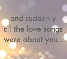 3) And suddenly all the love songs were about you - CosmopolitanNL