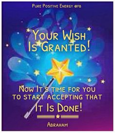 Your wish is granted - Abraham-Hicks