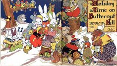 Holiday Time On Butternut Hill - Harrison Cady - illustrator
