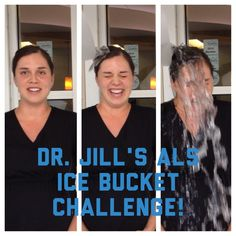 Dr. Jill Completes The ALS Ice Bucket Challenge!| The Braces Blog | Northern Colorado Orthodontics