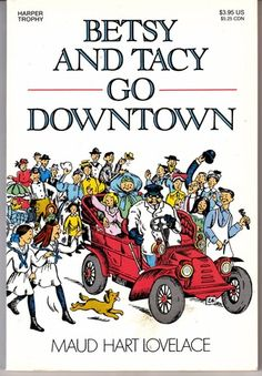 """ONLINE BOOK """"Betsy and Tacy Go Downtown by Maud Hart Lovelace""""  pdf selling how to français value page eReader buy"""